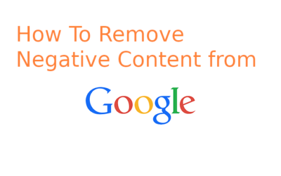 How to Push Down, Remove and Bury Negative Search Results on Google